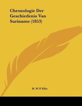 Paperback Chronologie der Geschiedenis Van Suriname Book