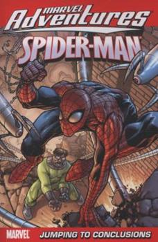 Marvel Adventures Spider-Man, Volume 12: Jumping to Conclusions - Book  of the Marvel Adventures