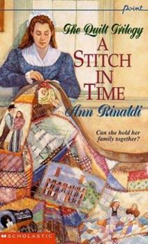 Mass Market Paperback A Stitch in Time (Quilt Trilogy, Volume 1) Book