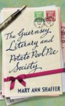 Paperback The Guernsey Literary and Potato Peel Pie Society Book