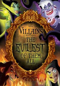 Hardcover Disney Villains: The Evilest of Them All Book