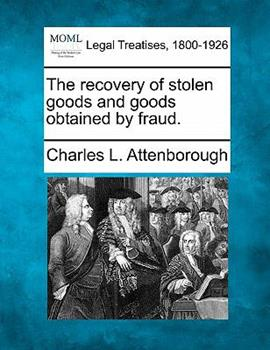 Paperback The recovery of stolen goods and goods obtained by Fraud Book