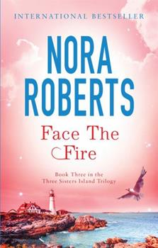 Paperback Face the Fire. Nora Roberts Book