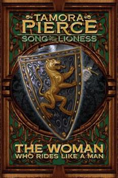 The Woman Who Rides Like a Man - Book #3 of the Song of the Lioness