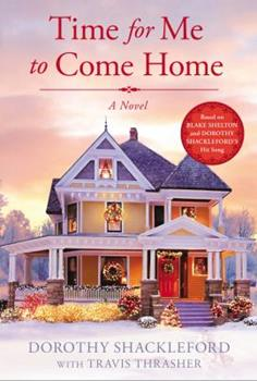 Hardcover Time for Me to Come Home Book