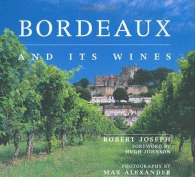 Bordeaux and Its Wines 1844836053 Book Cover