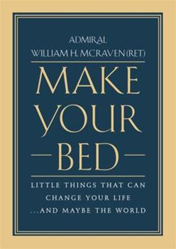 Hardcover Make Your Bed: Little Things That Can Change Your Life...and Maybe the World Book