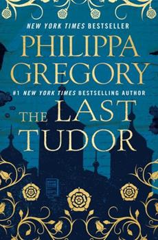 The Last Tudor 147675876X Book Cover