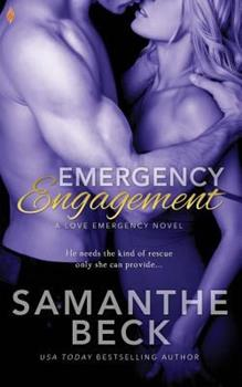 Emergency Engagement - Book #1 of the Love Emergency