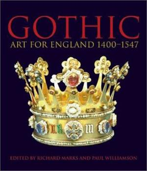 Hardcover Gothic: Art for England: 1400-1547 Book