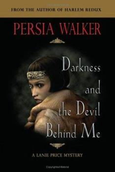 Darkness and the Devil Behind Me 0979253829 Book Cover