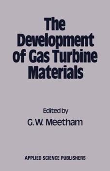 Paperback The Development of Gas Turbine Materials Book
