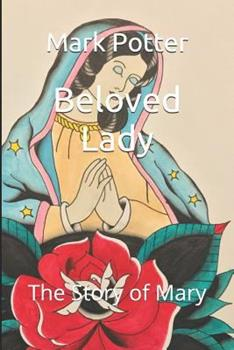 Paperback Beloved Lady: The Story of Mary Book