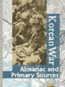 Korean War Reference Library - Almanac and Primary Sources (Korean War Reference Library) 0787656917 Book Cover