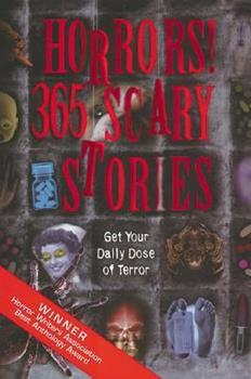 Horrors! 365 Scary Stories 158663240X Book Cover