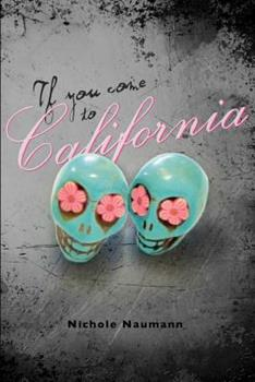 Paperback If You Come To California Book