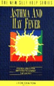 Paperback Asthma and Hay Fever: Proven Drug-Free Methods to Combat the Causes (The New Self Help Series) Book