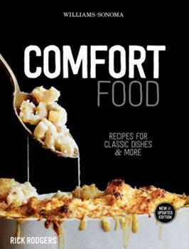 Williams-Sonoma Comfort Food: Warm and homey, rich and hearty 1616283858 Book Cover