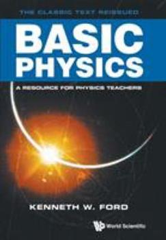 Basic Physics 9813208015 Book Cover