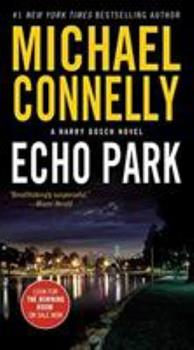 Echo Park - Book #15 of the Harry Bosch Universe