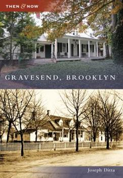 Gravesend, Brooklyn - Book  of the  and Now