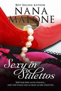 Sexy in Stilettos - Book #1 of the In Stilettos
