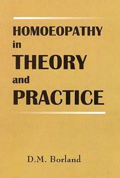 Paperback Homoeopathy in Theory and Practice Book