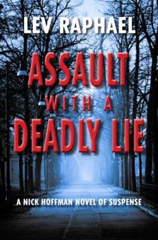 Assault with a Deadly Lie 029930230X Book Cover