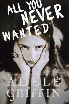 All You Never Wanted 0375870822 Book Cover