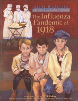 Influenza Pandemic (Great Disasters: Reforms and Ramifications) 079105263X Book Cover