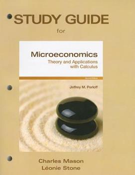 Study Guide for Microeconomics: Theory and Applications with Calculus 013800885X Book Cover
