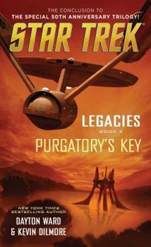 Purgatory's Key - Book #3 of the Star Trek: Legacies