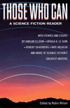 Those Who Can: A Science Fiction Reader 0312141394 Book Cover