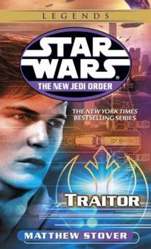 Traitor (Star Wars: The New Jedi Order, #13) - Book  of the Star Wars Legends