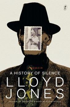 A History of Silence: A Memoir 1922147338 Book Cover