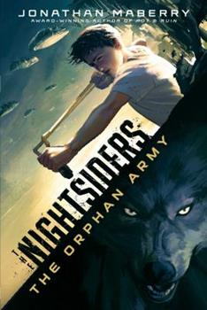 The Orphan Army - Book #1 of the Nightsiders