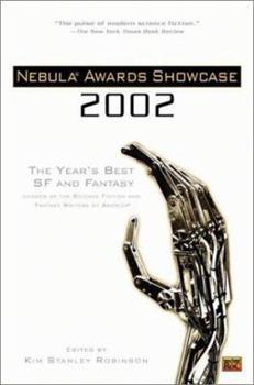 Nebula Awards Showcase 2002: The Year's Best SF and Fantasy - Book #3 of the Nebula Awards ##20