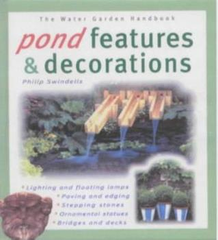 Pond Features & Decorations 1903098386 Book Cover