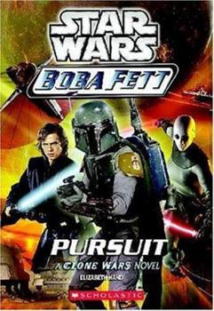Pursuit (Star Wars: Boba Fett, Book 6) - Book  of the Star Wars Legends