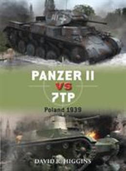 Panzer II vs 7TP: Poland 1939 - Book #66 of the Duel