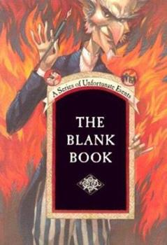 The Blank Book - Book  of the A Series of Unfortunate Events
