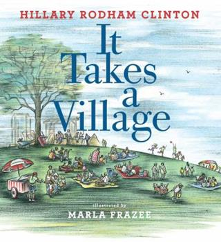 Hardcover It Takes a Village: Picture Book