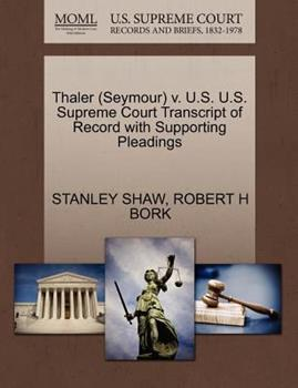 Paperback Thaler V. U. S. U. S. Supreme Court Transcript of Record with Supporting Pleadings Book