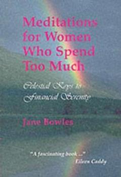 Meditations for Women Who Spend Too Much 0953945502 Book Cover