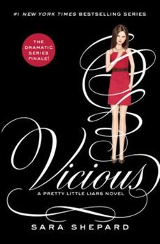 Vicious - Book #16 of the Pretty Little Liars