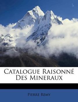 Paperback Catalogue Raisonn? des Mineraux Book