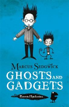 Paperback Ghosts and Gadgets (Raven Mysteries) Book