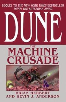Dune: The Machine Crusade - Book #2 of the Dune Universe