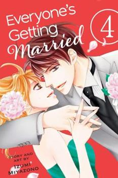 Everyone's Getting Married, Vol. 4 - Book #4 of the Everyone's Getting Married
