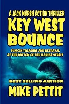 Key West Bounce: A Jack Marsh Action Thriller (Jack Marsh Action Thriller Series) - Book  of the Jack Marsh